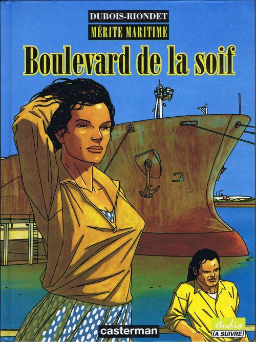 Couverture de Mérite maritime -2- Boulevard de la soif