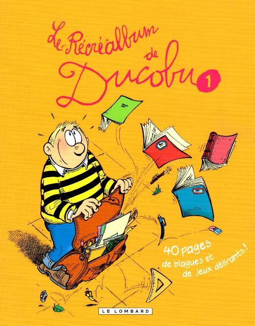 Couverture de L'Élève Ducobu -Récré1- Le Récréalbum de Ducobu 1