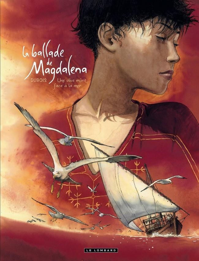 La Ballade de Magdalena Tome 2 Final