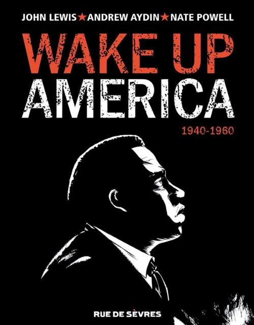 Wake up America Tome 1