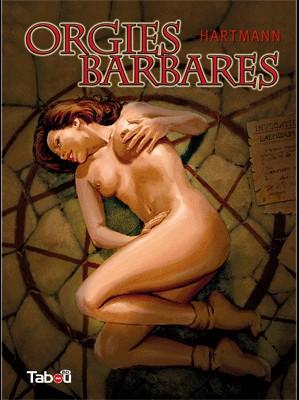 Couverture de Orgies barbares - Tome 1