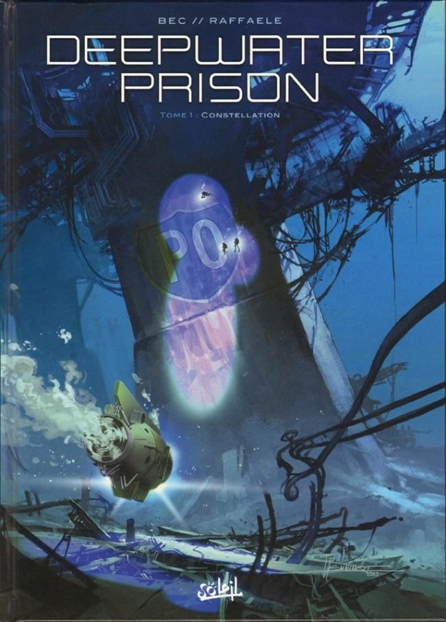 Deepwater Prison Tome 1 : Constellation