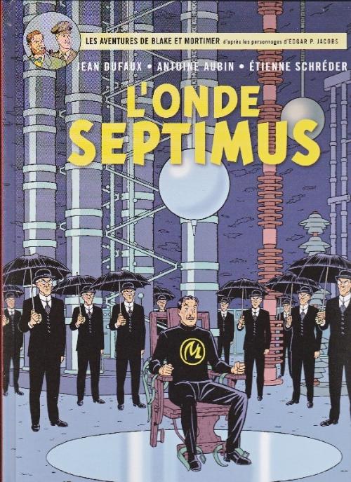 Couverture de Blake et Mortimer (France Loisirs) -22- L'Onde Septimus