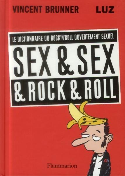 Couverture de Sex & Sex & Rock & Roll