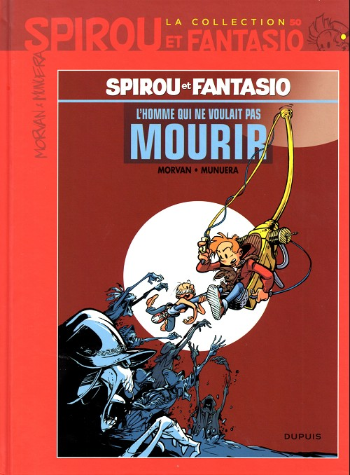 Couverture de Spirou et Fantasio - La collection (Cobra) -50- L'homme qui ne voulait pas mourir