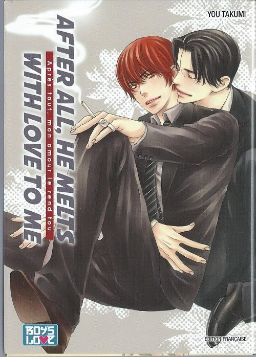 Couverture de After all, he melts with love to me