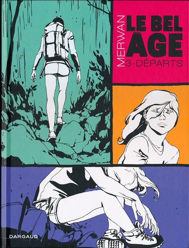 Couverture de Le bel Âge -3- Départs