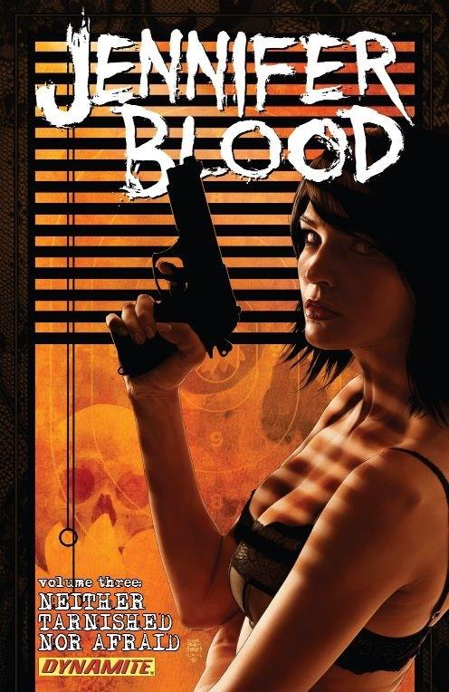 Couverture de Jennifer Blood (2011) -INT03- Volume Three: Neither Tarnished Nor Afraid