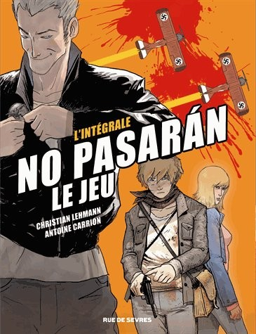 Couverture de No pasarán (Lehmann/Carrion) -INT- No pasarán - Le Jeu