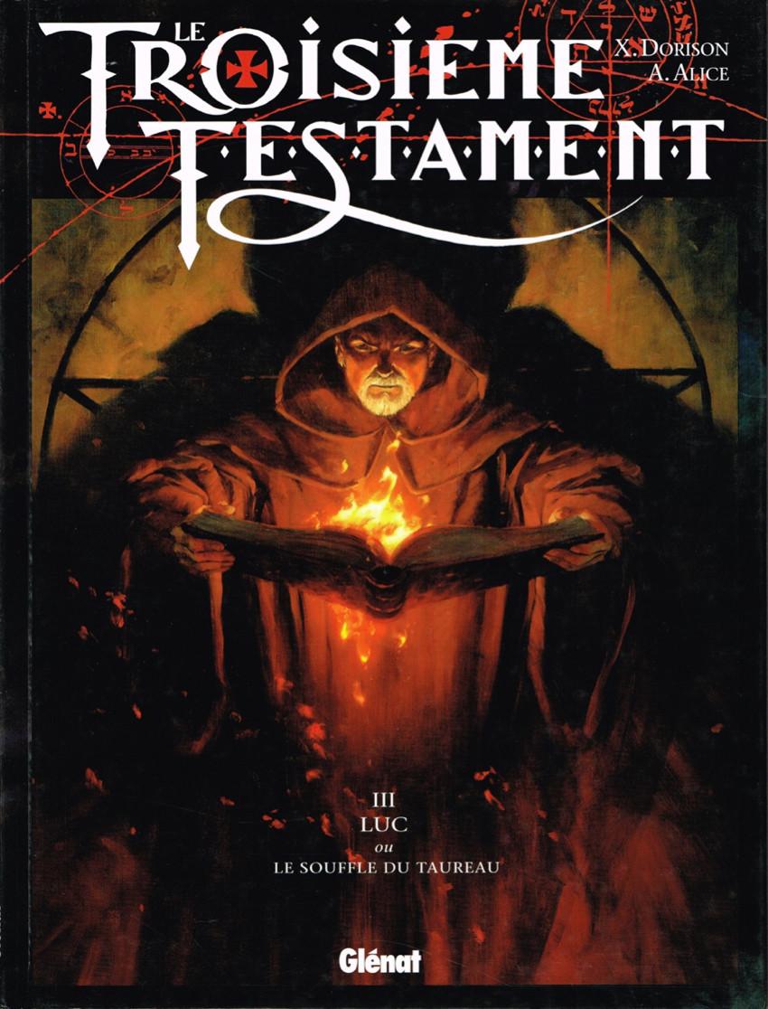 Couverture de Le troisième Testament -3- Luc ou le souffle du taureau
