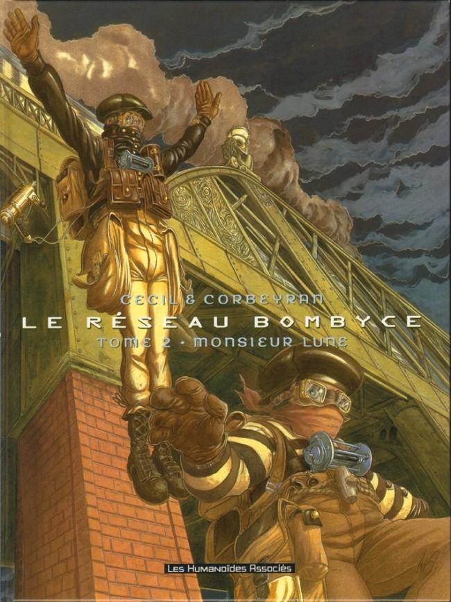 Le réseau Bombyce - 3 tomes