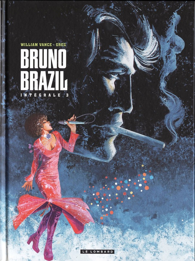Couverture de Bruno Brazil -INT3- Intégrale 3