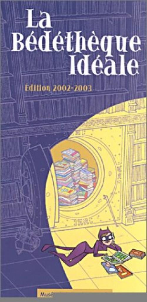Couverture de (DOC) Conseils de lecture -22002- La Bédéthèque Idéale - Édition 2002-2003