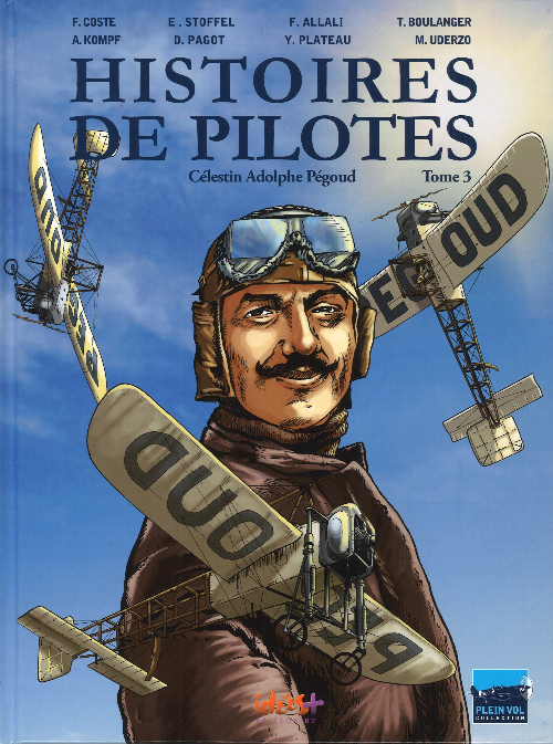 Couverture de Histoires de pilotes -3- Célestin Adolphe Pégoud