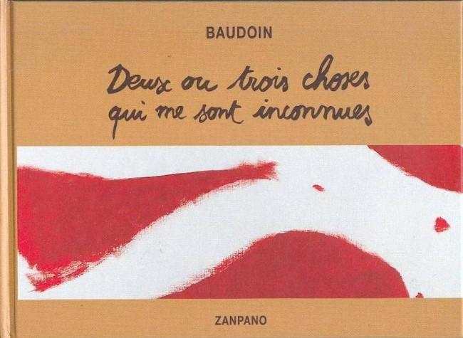 Couverture de (AUT) Baudoin, Edmond - Deux ou trois choses qui me sont inconnues