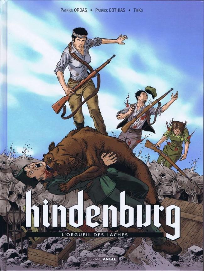Couverture de Hindenburg (TieKo) -2- L'Orgueil des lâches