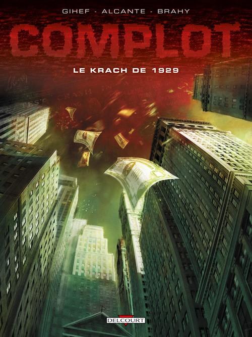 Couverture de Complot -1- Le krach de 1929