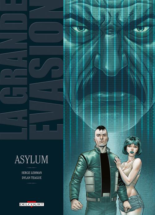 Couverture de La grande évasion -7- Asylum