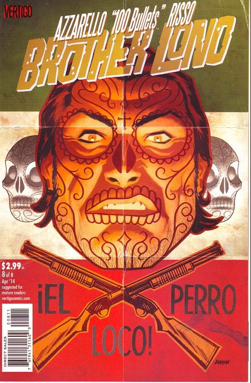 Couverture de 100 Bullets: Brother Lono (2013) -8- El perro loco!