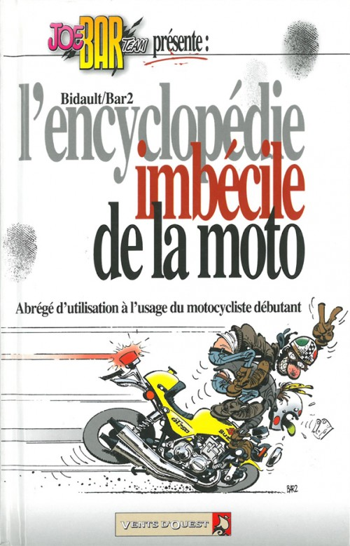 encyclopedie imbecile de la moto