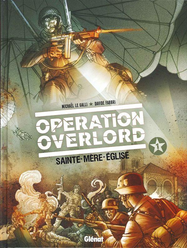 Couverture de Opération Overlord -1- Sainte-Mère-Eglise