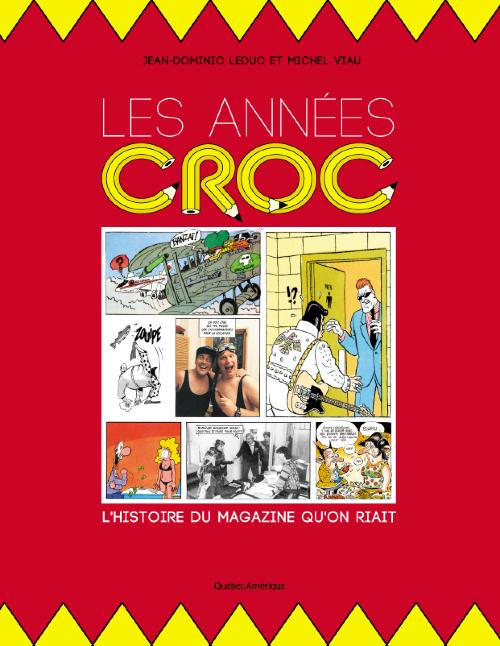 Couverture de (DOC) Études et essais divers - Les années Croc : l'histoire du magazine qu'on riait