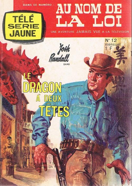 Couverture de Télé série jaune (Au nom de la loi) -12- Le dragon à deux têtes