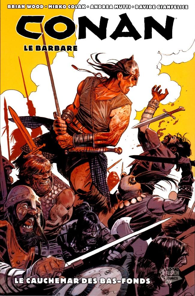 Couverture de Conan le barbare (100% Fusion) -3- Le Cauchemar des bas-fonds