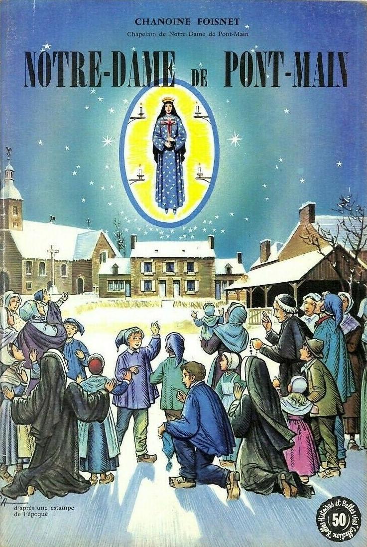 Couverture de Belles histoires et belles vies -50- Notre-Dame de Pont-Main