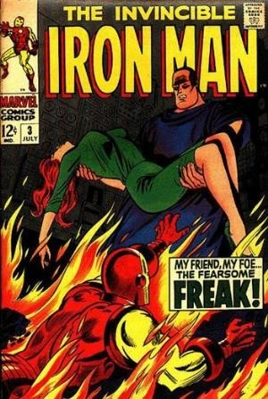 Couverture de Iron Man Vol.1 (Marvel comics - 1968) -3- My friend,my foe...The Freak !
