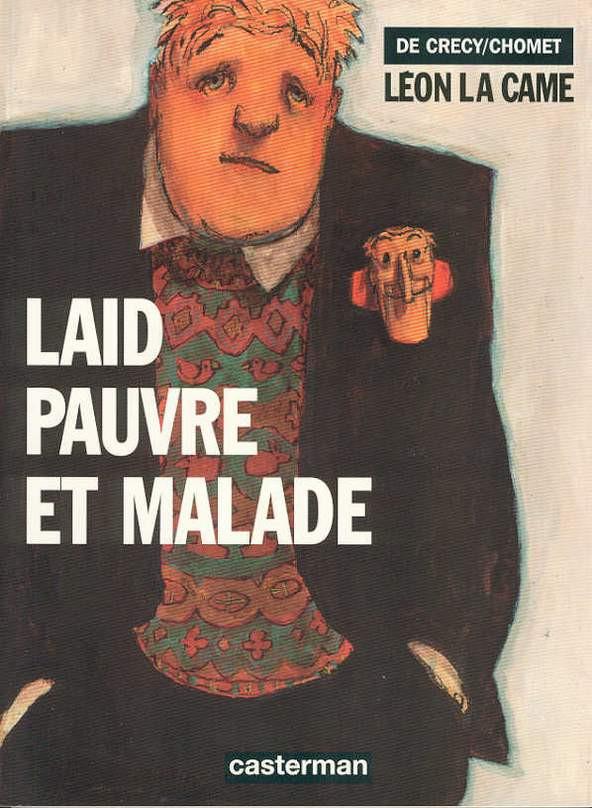 Couverture de Léon la Came -2- Laid pauvre et malade