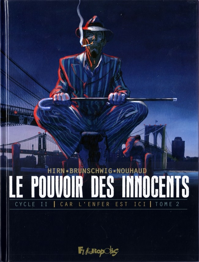 Le Pouvoir des Innocents Second cycle Tomes 1 et 2