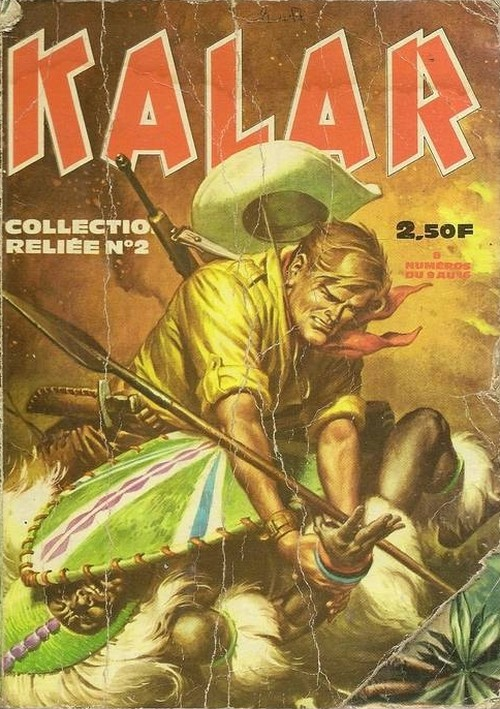 Couverture de Kalar -Rec02- Collection Reliée N°2 (du n°9 au n°16)