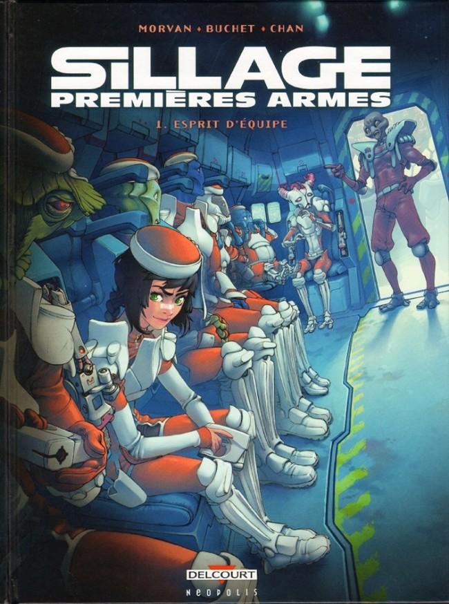 Couverture de Sillage - Premières Armes -1- Esprit d'équipe