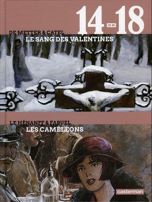 Couverture de 14-18 en BD -3- Le sang des Valentines - Les Caméléons