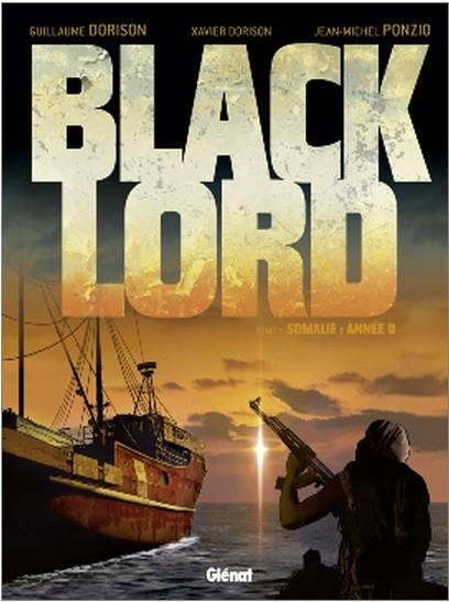 Couverture de Black Lord -1- Somalie : année 0