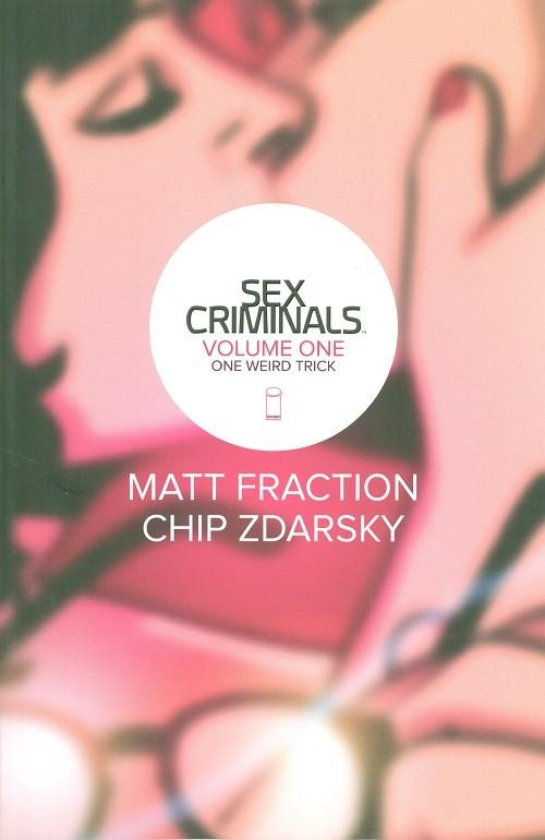 Couverture de Sex Criminals (Image comics - 2013) -INT01- One weird trick