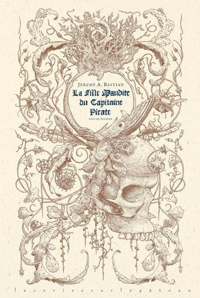 Couverture de La fille Maudite du Capitaine Pirate -1- Volume premier
