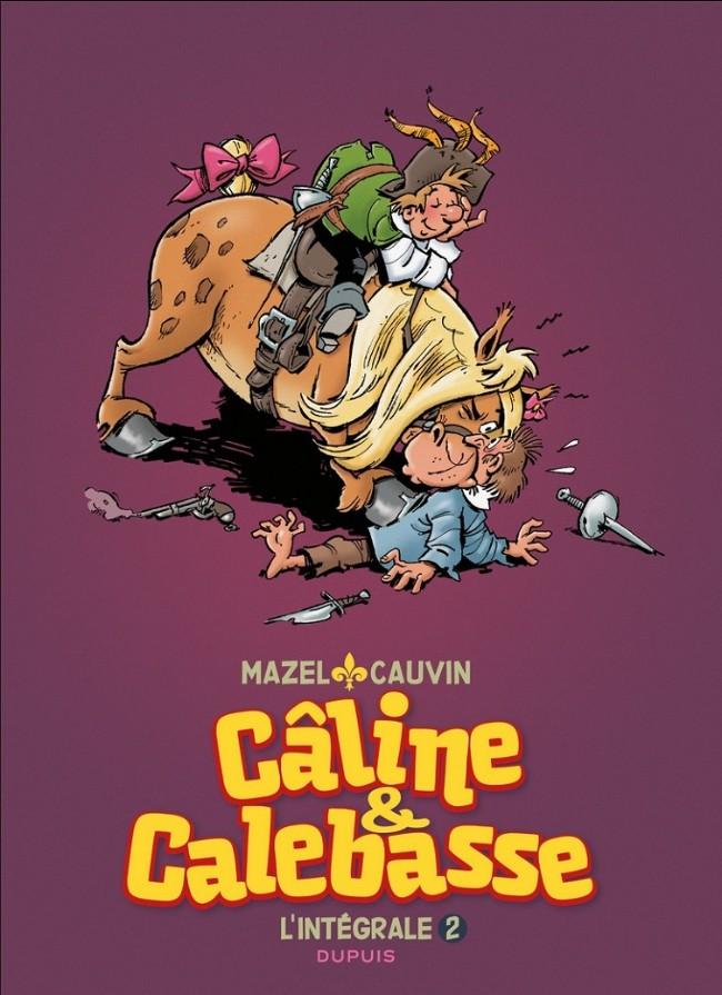 Couverture de Les mousquetaires -INT2- Câline & Calebasse - L'intégrale 2