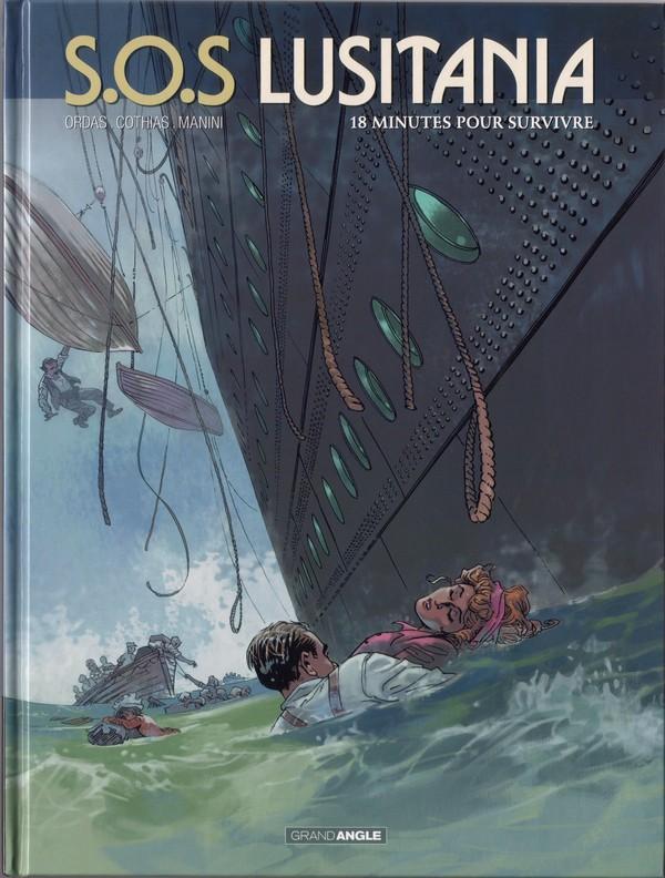 Couverture de S.O.S Lusitania -2- 18 minutes pour survivre