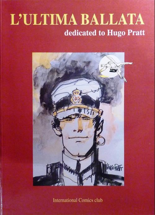 Couverture de (AUT) Pratt, Hugo (en italien) - L'ultima ballata dedicated to Hugo Pratt