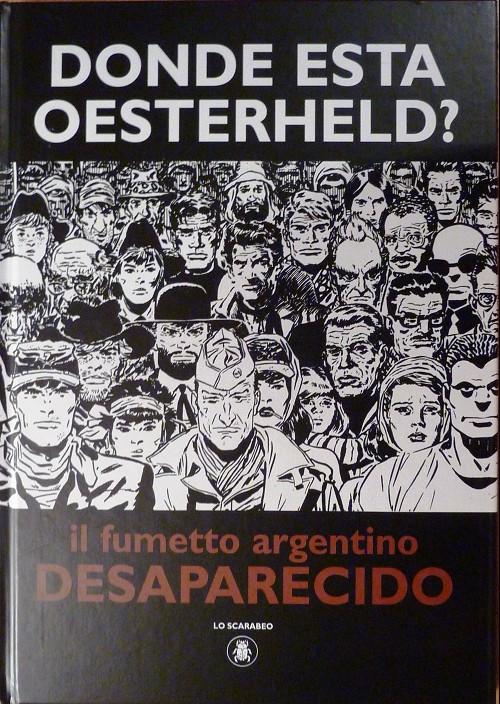 Couverture de (AUT) Pratt, Hugo (en italien) -Cat- Donde esta Oesterheld ? - il fumetto argentino desaparecido