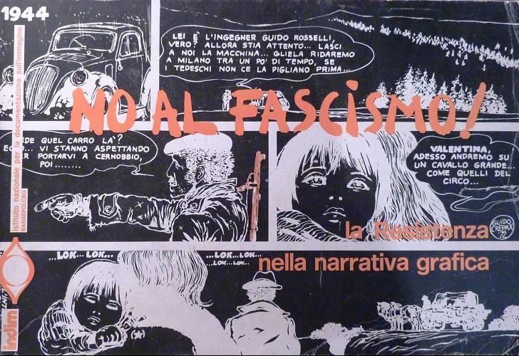 Couverture de (AUT) Pratt, Hugo (en italien) -Cat- No al fascismo! la resistenza nella narrativa grafica