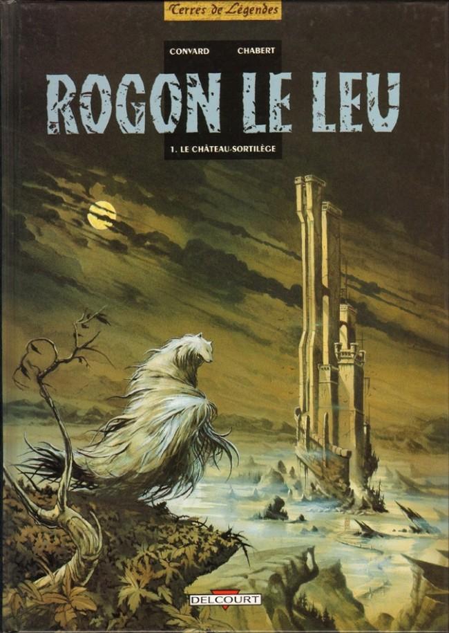 Couverture de Rogon le Leu -1- Le château-sortilège