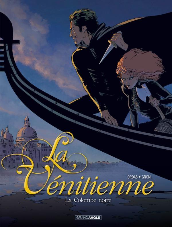 Couverture de La vénitienne -1- La Colombe noire