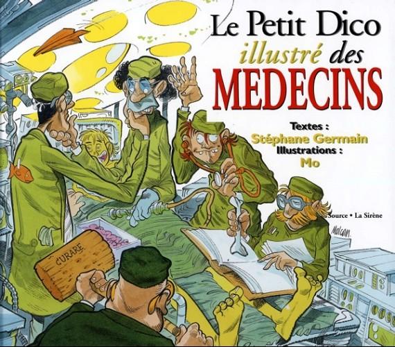 Couverture de Illustré (Le Petit) (La Sirène / Soleil Productions / Elcy) - Le Petit Dico illustré des médecins