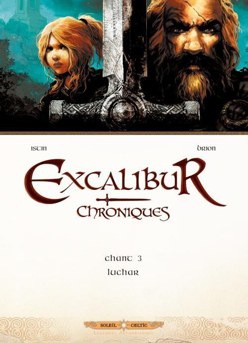 Excalibur Chroniques Tome 3