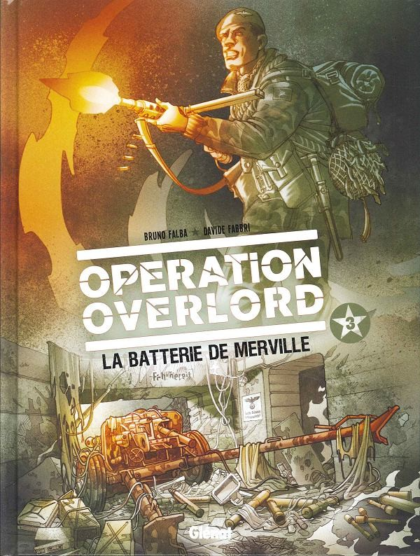 Couverture de Opération Overlord -3- La Batterie de Merville