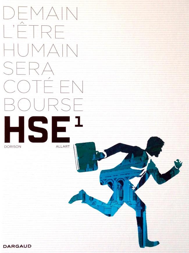 HSE (Human Stock Exchange) 2 Tomes