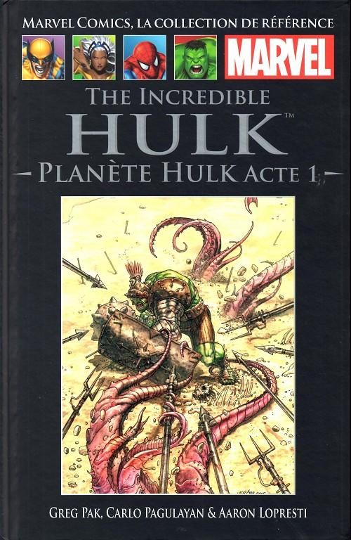 Couverture de Marvel Comics - La collection (Hachette) -718- The Incredible Hulk - Planète Hulk acte 1